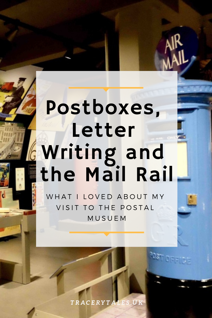 Postboxes, Letter Writing and the Mail Rail: What I loved about my visit to the Postal Museum
