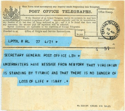 Telegram from an officer of the White Star Line on Titanic, to the secretary at the London Post Office. Written on the day that the ship hit an iceberg, less than three hours before it sunk.
